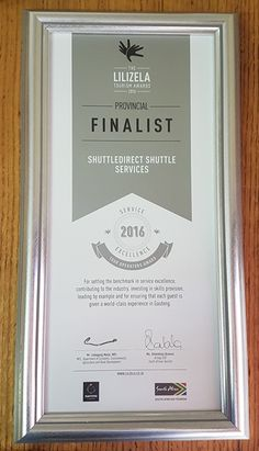 ShuttleDirect is proud to announce that we are a Provincial Finalist in the 2016 Lilizela Awards Tour Operators Category. Award Tour, Tourism, Awards, World, Frame, The World, Frames, A Frame, Travel