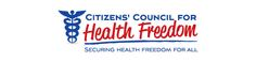 CCHF (Citizens' Council for Health Freedom)l-for info on national healthcare
