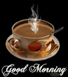 Ah >> Morning Coffee Gif Good Morning Coffee, Good Morning Picture, Good Morning Flowers, Good Morning Friends, Good Morning Messages, Good Morning Greetings, Good Morning Good Night, Good Morning Wishes, Good Morning Images
