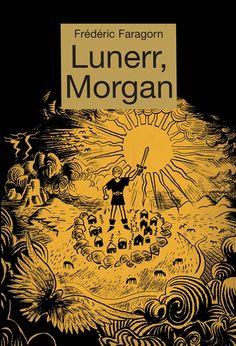 L pour « Lunerr » - Frédéric Faragorn