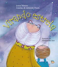 Virando Estrela  #Livro da #MundoMirim conta história de perda e superação http://www.resenhando.com/2015/11/livro-da-editora-mundo-mirim-conta.html #VirandoEstrela #SiteResenhando