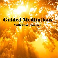 Guided Meditations - EP by Chad Foreman
