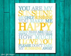 You Are My Sunshine Wall Art Printable. Childrens Nursery Decor. You Are My Sunshine Lyrics.