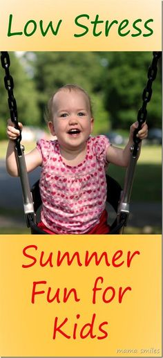 Low Stress Summer Fun for Kids
