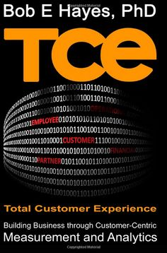 total customer experience by Bob E Hayes