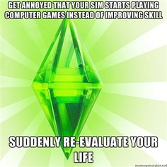 I miss Sims so bad... I need to keep this in mind so I don't put it back on my computer...