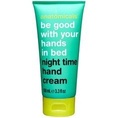 Anatomicals Be Good With Your Hands in Bed Night Time Hand Cream