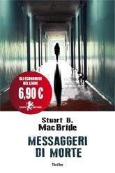 Il Colore dei Libri: Recensione: Messaggeri di morte di Stuart B. MacBr...