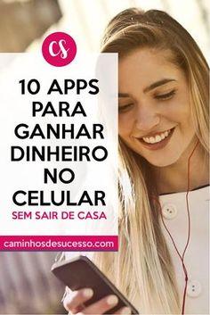 10 Aplicativos para Ganhar Dinheiro no Celular (sem sair de casa). Ganhe uma renda extra! Veja o Artigo completo no blog. #trabalharemcasa #aplicativos #apps #ganhardinheiro #celular