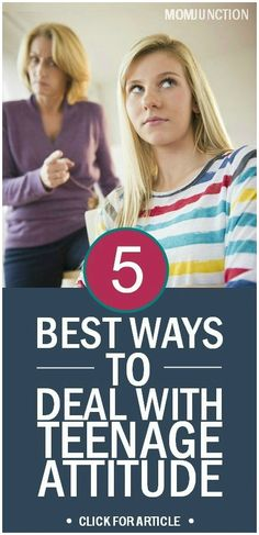 Teenage Attitude: The following are a few ways which can help you in dealing with teenagers attitude problems