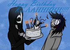 Creepypasta Happy Birthday