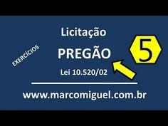 Vídeo 05: Licitação: pregão - lei 10520/02 - exercícios