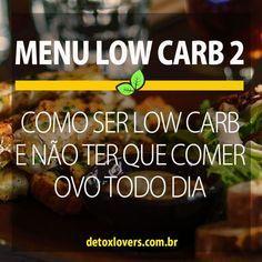 Aprenda a planejar suas refeições e não cair na monotonia da dieta low carb