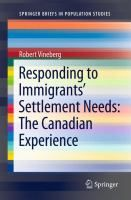 Responding to immigrants settlement needs : the Canadian experience / Robert Vineberg.