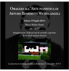 Museo Ruatti . Val di Rabbi e rassegna dedicata al maestro Arturo Benedetti Michelangeli