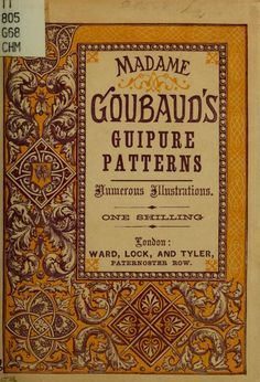 OK Madame Goubaud's Point Lace Book. In the public domain. Great source for filling stitches for tape lace work such as Romanian Point Lace Crochet Knitting Books, Crochet Books, Needle Lace, Bobbin Lace, Antique Lace, Antique Books, Irish Crochet, Crochet Lace, Lace Patterns