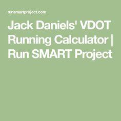 Jack Daniels' VDOT Running Calculator   Run SMART Project