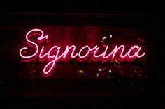 """Signorina"" (means Miss in Italian) Pink Neon Lights, Pink Neon Sign, Love Neon Sign, Old Neon Signs, Custom Neon Signs, Cute Twitter Headers, Neon Noir, Neon Quotes, Italian Phrases"