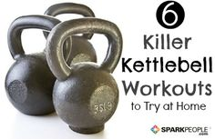 6 Kettlebell Workout Routines via @SparkPeople