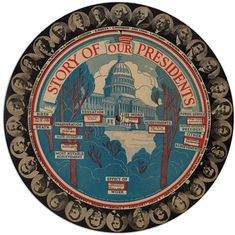 """Presidential Information Wheels    1-3. Story of Our Presidents, 1932 - This presidential portrait chart provides basic facts (including education, most notable achievement, and effect of work) for 30 American Presidents. The """"underbelly"""" of the wheel reveals statistics carefully composed to correspond to the die-cuts on the top level."""
