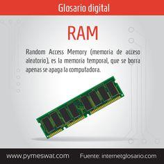 #GlosarioDigital Random Access Memory (memoria de acceso aleatorio), es la memoria temporal, que se borra apenas se apaga la computadora. Fuente: http://www.internetglosario.com/