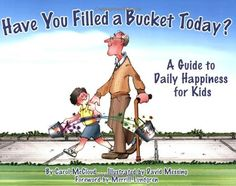 """Acts of kindness videos to go along with """"Have You Filled a Bucket Today?"""" book!"""
