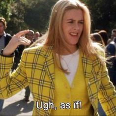 8 Best Clueless Quotes To Incorporate In Your Everyday Life Series Quotes, Film Quotes, Quotes Quotes, Lyric Quotes, Movies Showing, Movies And Tv Shows, Clueless Quotes, Clueless 1995, 1990s Quotes