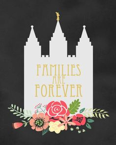 LDS Families are Forever Printable 8x10 DIGITAL by LittleVentures