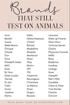 Such a shame that these brands still continue to test on animals. Check my website for brands you can trust to not test on or harm animals // no animal testing // for the animals // vegan // kabukirune.com Rimmel, Maybelline, Herbal Essences, Laneige, Physicians Formula, Animal Testing, Cruelty Free Makeup, Innisfree, Shiseido