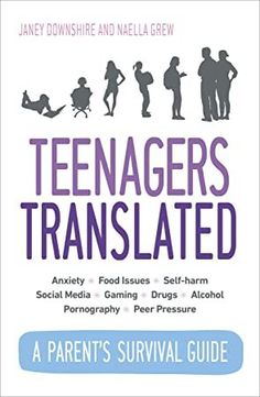 [PDF Free] Teenagers Translated: A Parent's Survival Guide Author Janey Downshire and Naella Grew, Got Books, Books To Read, John Humphrys, Danny Baker, Randall Munroe, Rachel Carter, Dario Fo, Clive James, Louise Erdrich