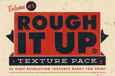 Check out Rough It Up Texture Pack Vol. #1 by drewgliever on Creative Market