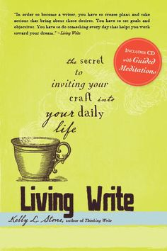 LIVING WRITE: The Secret to Bringing Your Craft Into Your Daily Life. Learn how to bringing writing into your every day life and maximize your chances of success!