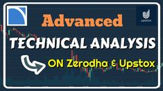 How to do Advanced Technical Analysis of Stocks on Zerodha & Upstox? Angel Broking, Moving Average, Technical Analysis, Stock Market, Need To Know, About Me Blog, Marketing, Videos, Video Clip