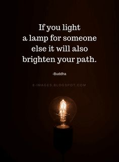 Light Quotes And Sayings QuotesGram. Buddhist Quotes, Spiritual Quotes, Positive Quotes, Buddha Quotes Inspirational, Motivational Quotes, Buddha Quotes Life, Buddha Wisdom, The Words, Buddha Thoughts