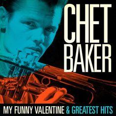 Chet Baker - Chet Baker : My Funny Valentine and Greatest Hits- Summertime - Ouça: http://ift.tt/2wwlNFl