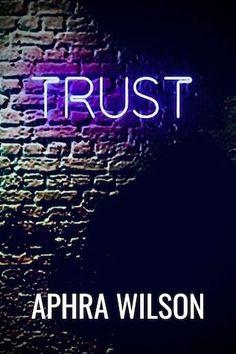 Stephanie Jane: Spotlight on Trust by Aphra Wilson + #Giveaway