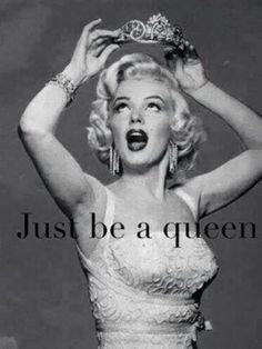 Don't be a drag, just be a queen.