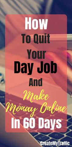 Affiliate Marketing is the key to earn side hustle. This post how to quit your day job and make money online in 60 days will teach you the most proven and effective methods to earn passive income. Make Money Blogging, Make Money From Home, Way To Make Money, Make Money Online, How To Make, Money Fast, Online Earning, Online Jobs, Online Income