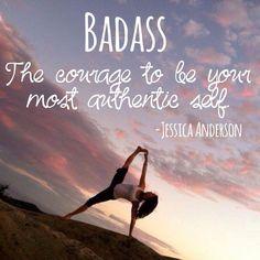 #badass #courage #inspiration #girlpower #yoga #quote vw