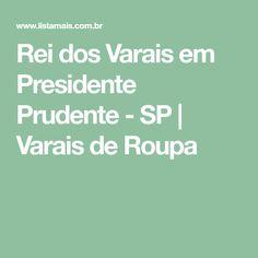 Rei dos Varais em Presidente Prudente - SP   Varais de Roupa