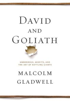 David and Goliath: Underdogs, Misfits, and the Art of Battling Giants by Malcolm Gladwell,http://www.amazon.com/dp/0316204366/ref=cm_sw_r_pi_dp_Z3IPsb0CW4RE6K4A