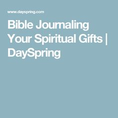 Bible Journaling Your Spiritual Gifts | DaySpring