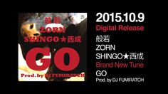 【Official Music Video】般若×ZORN×SHINGO★西成-GO / Pro by DJ FUMIRATCH ℗©2015 ...