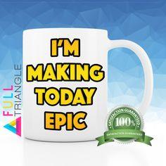 ••• EPIC MUG - Funny Mug - Coffee mug - Novelty Mug •••  By Full Triangle  This…