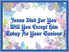 Jesus Died For You Gods Love, Dios, Love Of God