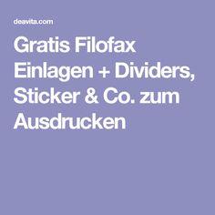 Gratis Filofax Einlagen + Dividers, Sticker & Co. zum Ausdrucken