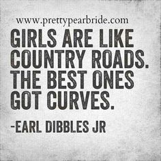 This may be one of the best quotes I've seen in ages, so I decided to share this with all you curvy girls out there. I don't have my driver's.