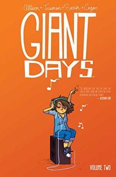 Giant Days (Vol. 2) by John Allison