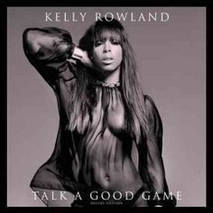 Talk A Good Game (CD)--Talk a Good Game is the fourth studio album by American recording artist Kelly Rowland. Formerly titled Year of the Woman. Talk a Good Game was influenced by the likes of Whitney Houston, Marvin Gaye and Stevie Wonder amongst other of Rowland's idols. Rowland wanted the album to be a celebration of womanhood and referred to the record as her most personal album to date.