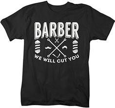 Shirts By Sarah Men's Funny Barber T-Shirt We Will Cut You Shirt Hairdresser Shirts